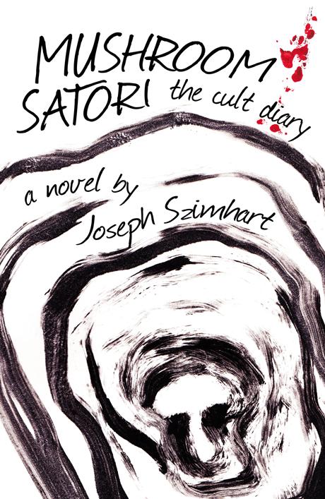 Mushroom Satori by Joseph Szimhart